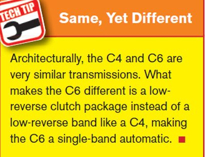 Everything You Want to Know About Ford C4 and C6 Transmissions same